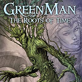 Green Man, Vol. 1: The Roots of Time