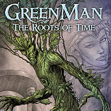 Green Man: The Roots of Time
