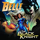 Belle vs The Black Knight