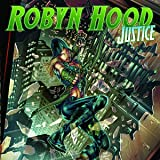 Robyn Hood: Justice