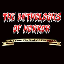 The Anthologies of Horror, Vol. 1: The Anthologies of Horror