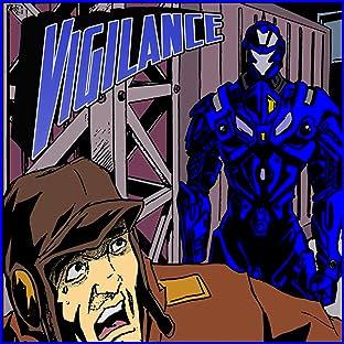 Vigilance #1, Vol. 1: Crime War