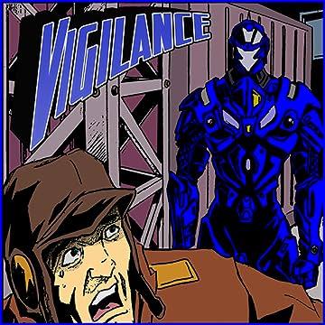 Vigilance #1: Crime War