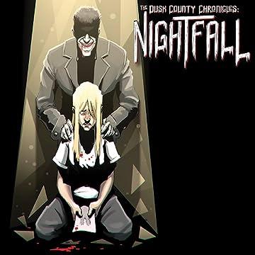 The Dusk County Chronicles: Nightfall