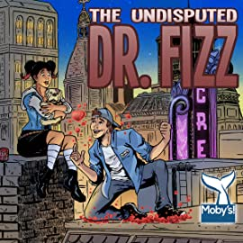 Dr. Fizz, Tome 1