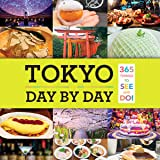 Tokyo: Day by Day