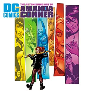 DC Comics: The Astonishing Art of Amanda Conner
