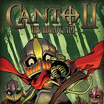 Canto II: The Hollow Men