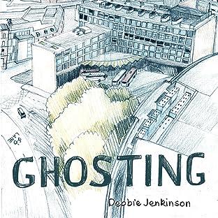 Ghosting, Vol. 1