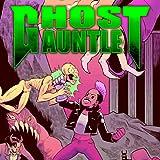 Ghost Gauntlet