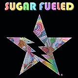 Sugar Fueled: Sugar Fueled