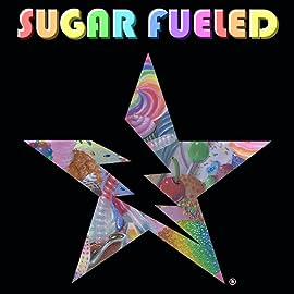 Sugar Fueled, Vol. 1: Sugar Fueled