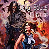 Dead Souls: Resurrection: Dead Souls: Resurrection