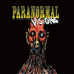 Paranormal Visions Horror Comics, Vol. 1: True Ghost Stories
