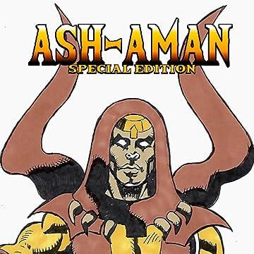 Ash-Aman Special Edition