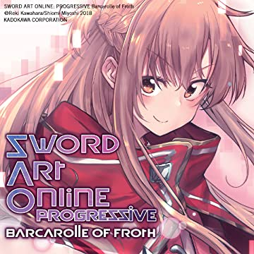 Sword Art Online Progressive Barcarolle of Froth