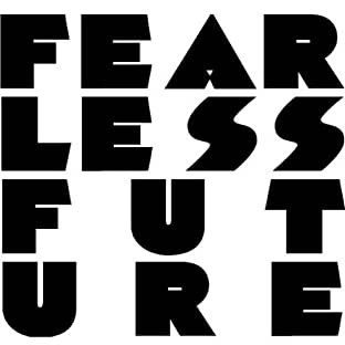 Fearless Future