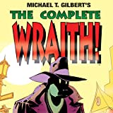 The Complete Wraith!