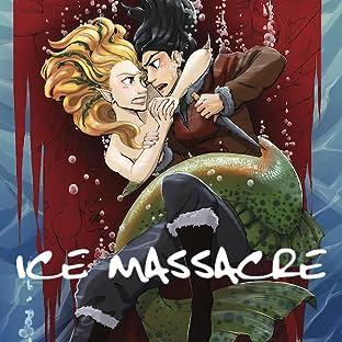 Ice Massacre: The Graphic Novel