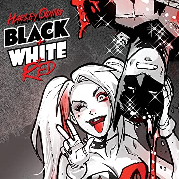 Harley Quinn Black + White + Red (2020-)