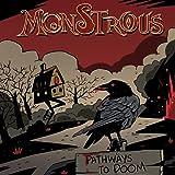 Monstrous: Pathways To Doom