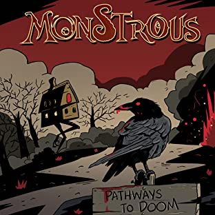 Monstrous, Vol. 3: Pathways To Doom