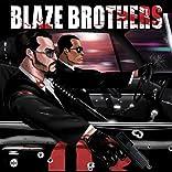 Blaze Brothers