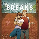 Breaks 2: Truth and Dare