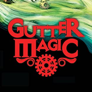 Gutter Magic, Tome 1