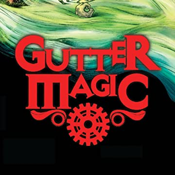 Gutter Magic