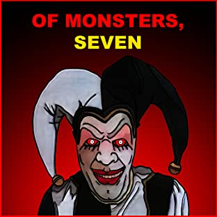 Mister's Monster: Of Monsters, Seven
