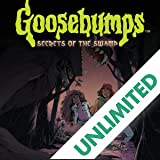 Goosebumps: Secrets of the Swamp