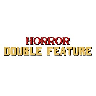Horror Double Feature, Tome 1