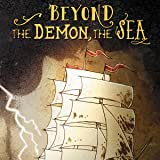 Beyond the Demon, The Sea