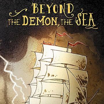 Beyond the Demon, The Sea