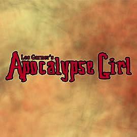 Apocalypse Girl, Vol. 1