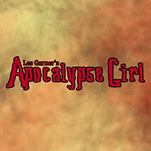 Apocalypse Girl, Vol. 1