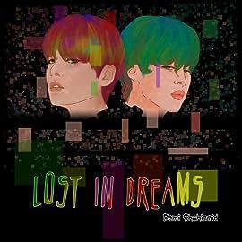 Lost in dreams, Vol. 1: Prologue