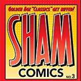Sham: The Complete Shamnibus