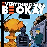 Everything Will Be Okay (Caliber)