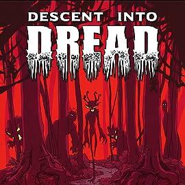 Descent Into Dread
