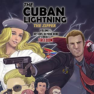 The Cuban Lighting:  The Zipper, Tome 1: Options in Your Mind Equals Freedom