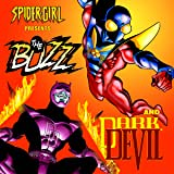 Spider-Girl Presents The Buzz & Darkdevil