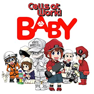 Cells at Work: Baby!