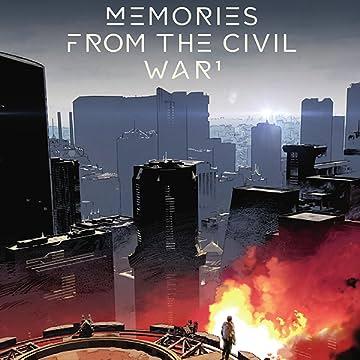 Memories from the Civil War