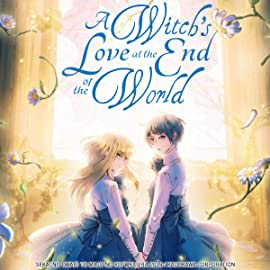 A Witch's Love at the End of the World