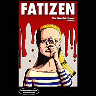 Fatizen: The Graphic Novel, Part Two: Issue 2