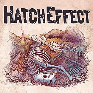 Hatch Effect, Vol. 1