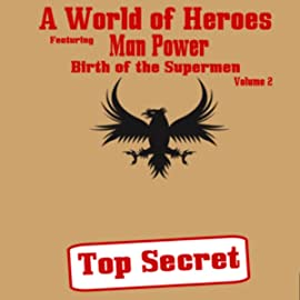 Man Power: Birth of the Supermen, Vol. 2: Volume Two