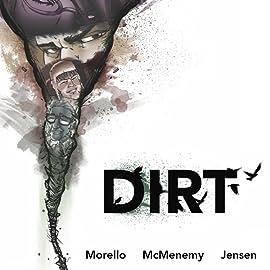 Dirt: The Graphic Novel, Vol. 1